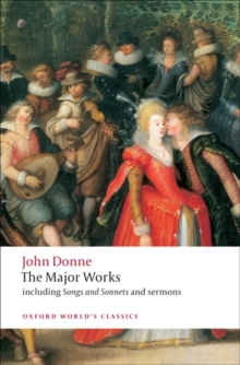 John Donne : The Major Works, Paperback