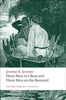 Three Men in a Boat and Three Men on the Bummel, Paperback Book