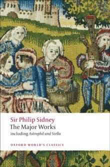 Sir Philip Sidney : The Major Works, Paperback
