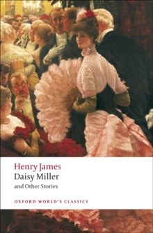 Daisy Miller and Other Stories, Paperback Book