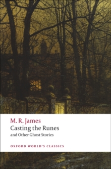 Casting the Runes and Other Ghost Stories, Paperback Book