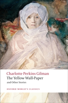 The Yellow Wall-paper and Other Stories, Paperback
