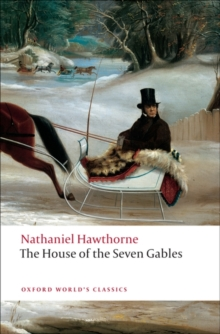 The House of the Seven Gables, Paperback
