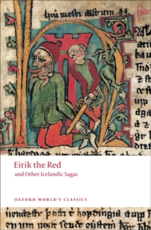 Eirik the Red and Other Icelandic Sagas, Paperback