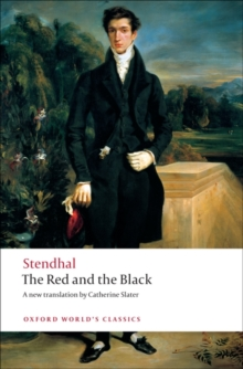 The Red and the Black : A Chronicle of the Nineteenth Century, Paperback