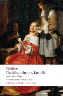 The Misanthrope, Tartuffe, and Other Plays, Paperback