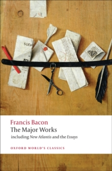 Francis Bacon : The Major Works, Paperback