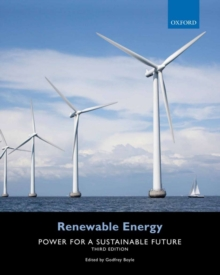 Renewable Energy : Power for a Sustainable Future, Paperback