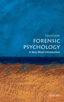 Forensic Psychology: A Very Short Introduction, Paperback
