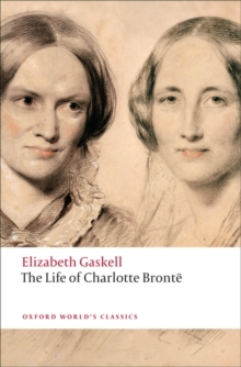 The Life of Charlotte Bronte, Paperback