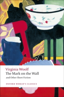 The Mark on the Wall and Other Short Fiction, Paperback