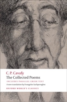 The Collected Poems : With Parallel Greek Text, Paperback