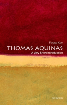 Thomas Aquinas: A Very Short Introduction, Paperback