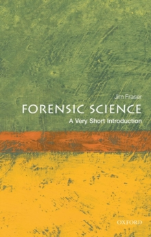 Forensic Science: A Very Short Introduction, Paperback