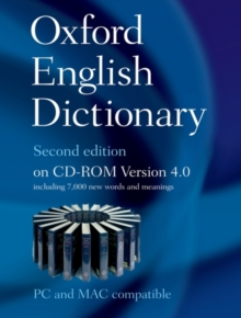 The Oxford English Dictionary : Windows/MAC Individual User Version Version 4.0, CD-ROM
