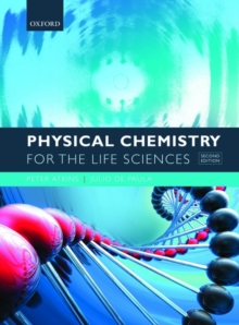 Physical Chemistry for the Life Sciences, Paperback