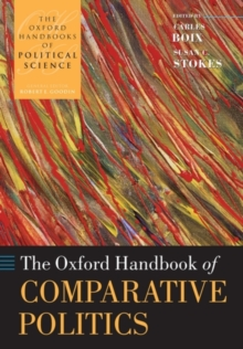 The Oxford Handbook of Comparative Politics, Paperback