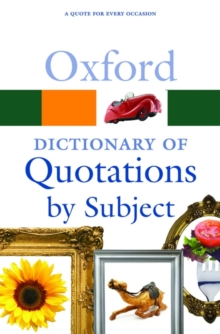 Oxford Dictionary of Quotations by Subject, Paperback
