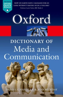 A Dictionary of Media and Communication, Paperback