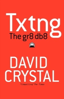 Txtng: The Gr8 Db8, Paperback Book