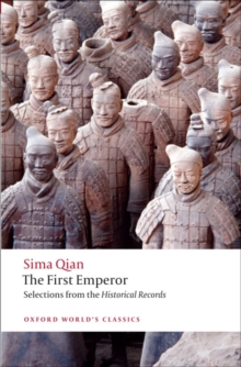 The First Emperor : Selections from the Historical Records, Paperback