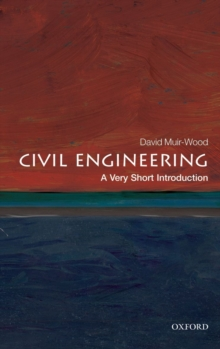 Civil Engineering: A Very Short Introduction, Paperback