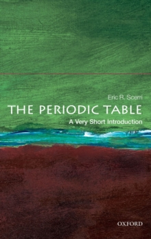 The Periodic Table: A Very Short Introduction, Paperback Book