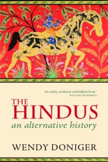 The Hindus : An Alternative History, Paperback