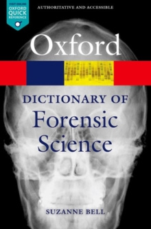 A Dictionary of Forensic Science, Paperback Book