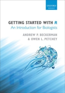 Getting Started with R : An Introduction for Biologists, Paperback