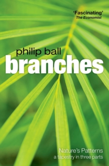 Branches : Nature's Patterns: A Tapestry in Three Parts, Paperback Book