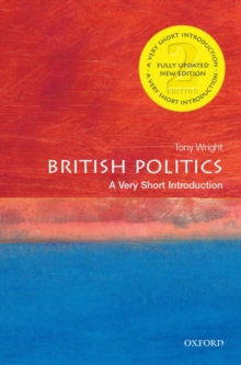 British Politics: A Very Short Introduction, Paperback