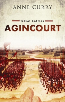 Agincourt : Great Battles, Hardback