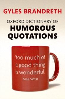 Oxford Dictionary of Humorous Quotations, Paperback