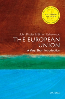 The European Union: A Very Short Introduction, Paperback