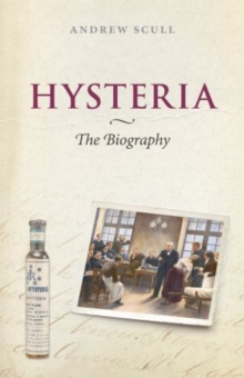 Hysteria : The Disturbing History, Paperback