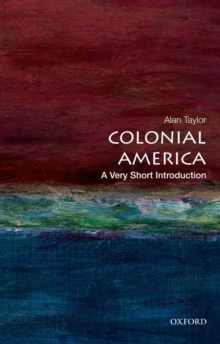 Colonial America: A Very Short Introduction, Paperback