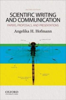 Scientific Writing and Communication : Papers, Proposals, and Presentations, Paperback