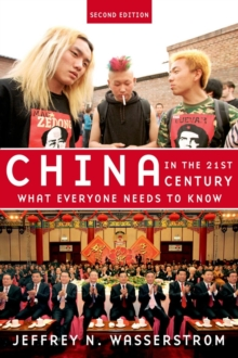 China in the 21st Century : What Everyone Needs to Know, Paperback Book