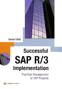 Successful SAP R/3 Implementation : Practical Management of ERP Projects, Paperback Book