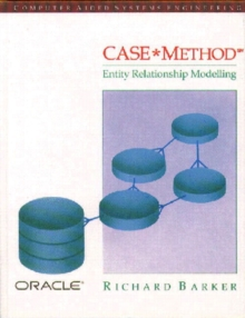CASE Method : Entity Relationship Modelling Entity Relationship Modelling, Paperback
