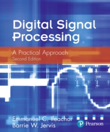 Digital Signal Processing : A Practical Approach, Paperback Book