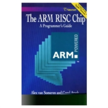 The ARM RISC Chip : A Programmer's Guide, Paperback