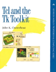TCL and the TK Toolkit, Paperback
