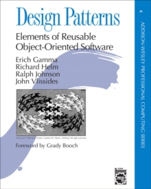 Design Patterns : Elements of Reusable Object-Oriented Software, Hardback Book