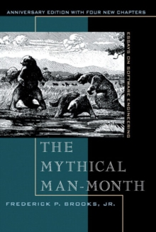 The Mythical Man-month : Essays on Software Engineering, Paperback Book