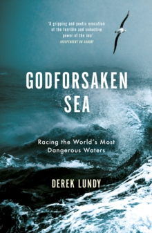 The Godforsaken Sea : Racing the World's Most Dangerous Waters, Paperback Book