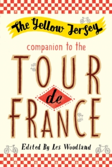 Yellow Jersey Companion to the Tour De France, Paperback