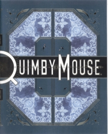 Quimby the Mouse : Or Comic Strips, 1990-1991 ..., Hardback