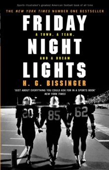 Friday Night Lights : A Town, a Team and a Dream, Paperback